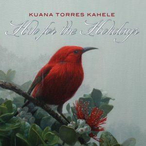 Kuana Torres Kahele / Hilo For The Holiday
