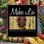 Kuana Torres Kahele / レイメイクDVD「Make Lei」