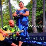 Na Palapalai / Nanea