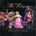 Na Palapalai/DVD「HO'OPILI HOU」
